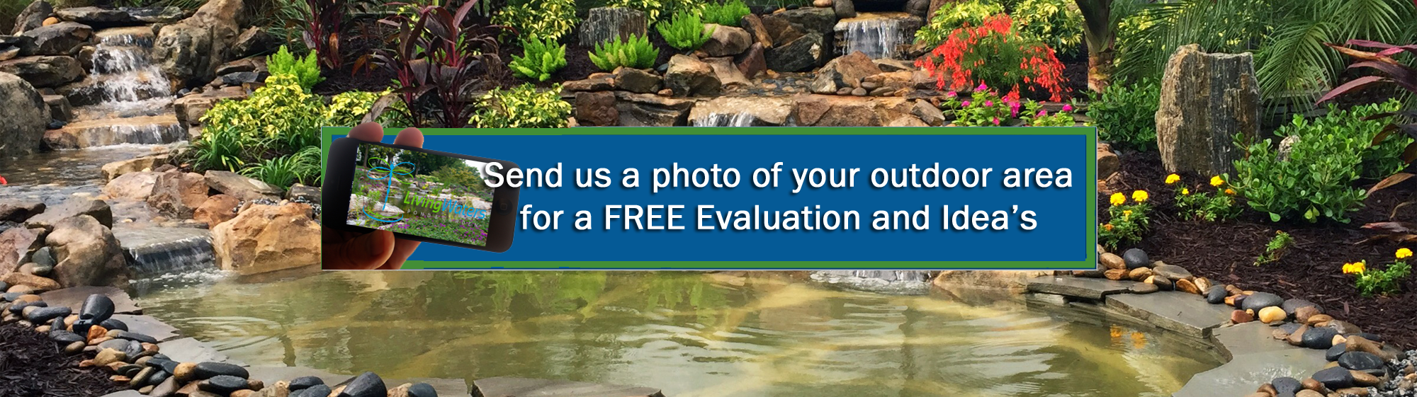 http://livingwaterfeatures.com/wp-content/uploads/2011/11/Free-Pond-Eval-2000x561.png